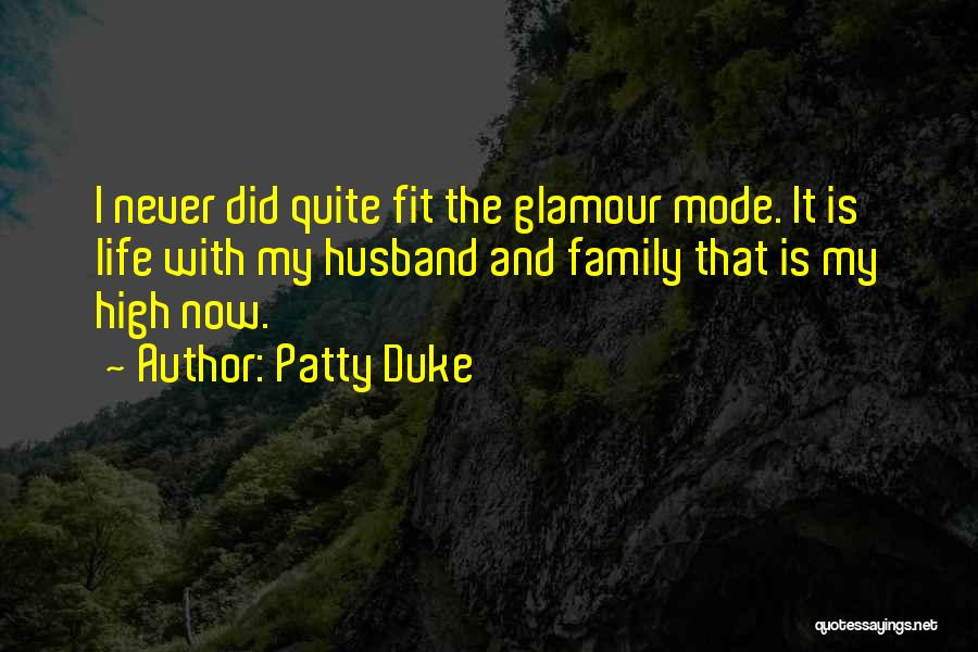 Glamour Quotes By Patty Duke