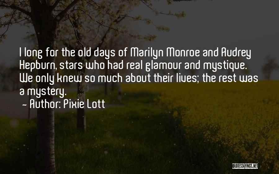 Glamour Quotes By Pixie Lott