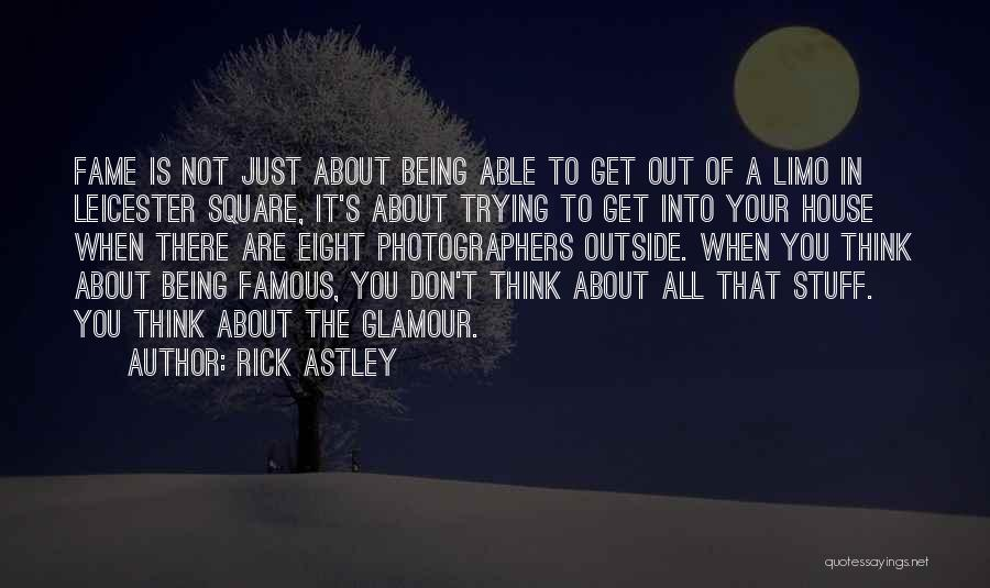 Glamour Quotes By Rick Astley