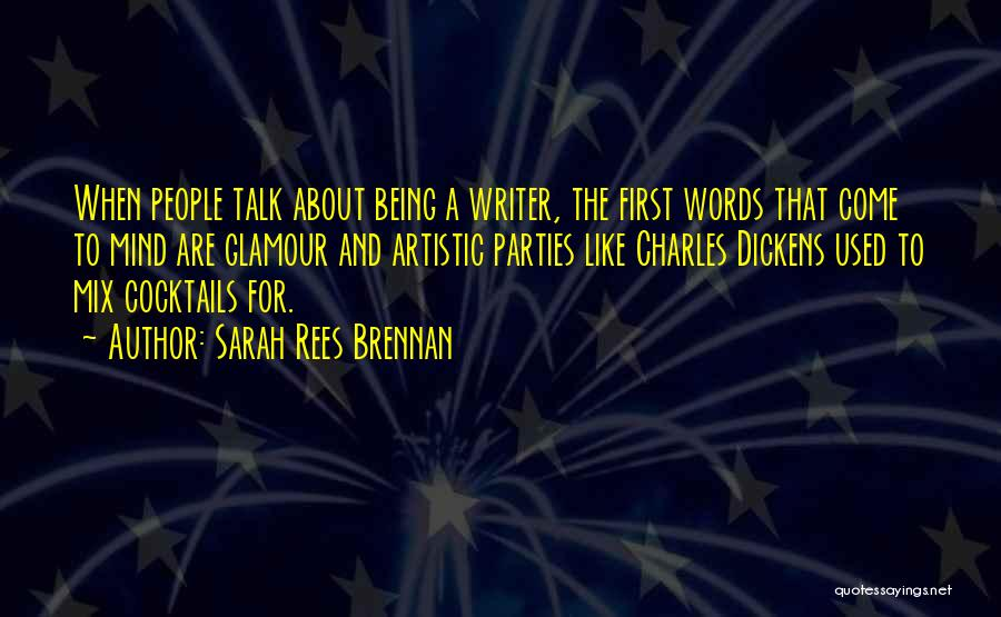 Glamour Quotes By Sarah Rees Brennan