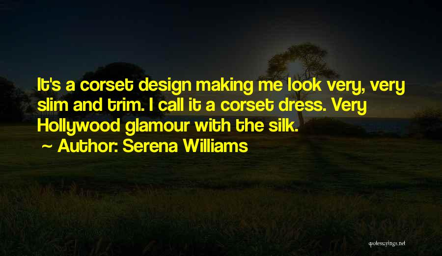 Glamour Quotes By Serena Williams