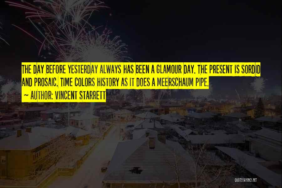 Glamour Quotes By Vincent Starrett