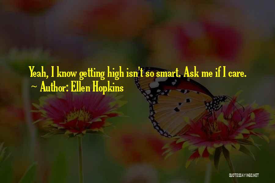 Glass Ellen Hopkins Quotes By Ellen Hopkins