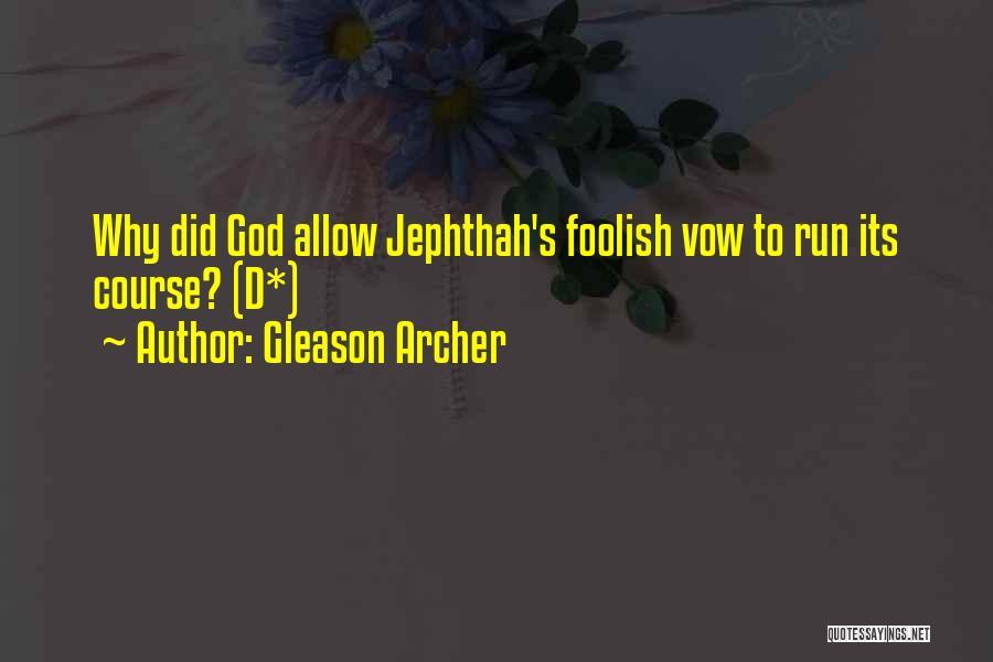 Gleason Archer Quotes 1758918
