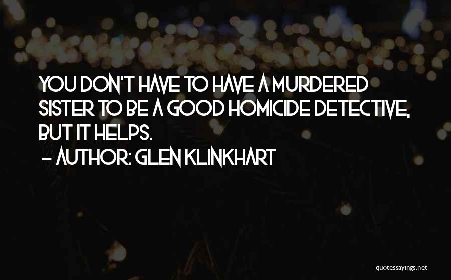 Glen Klinkhart Quotes 1642062