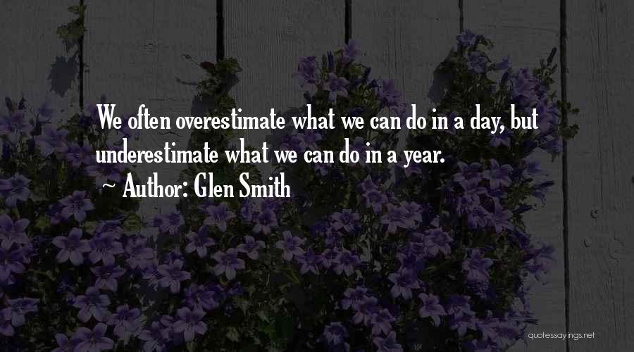 Glen Smith Quotes 2260290