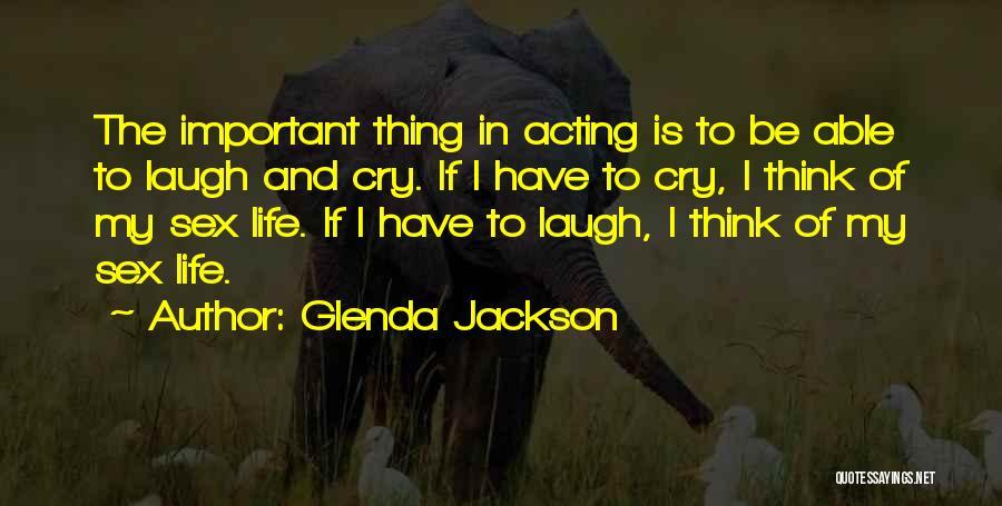 Glenda Jackson Quotes 1253848