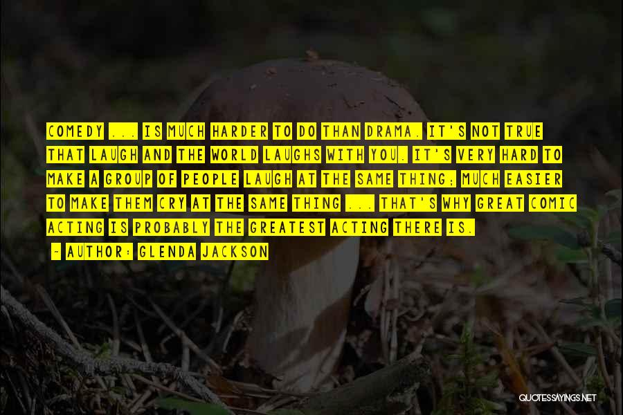 Glenda Jackson Quotes 1515400