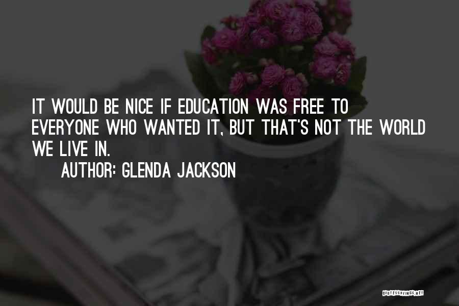 Glenda Jackson Quotes 1719133