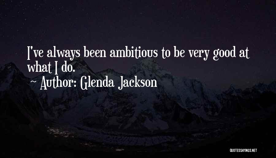 Glenda Jackson Quotes 1904475