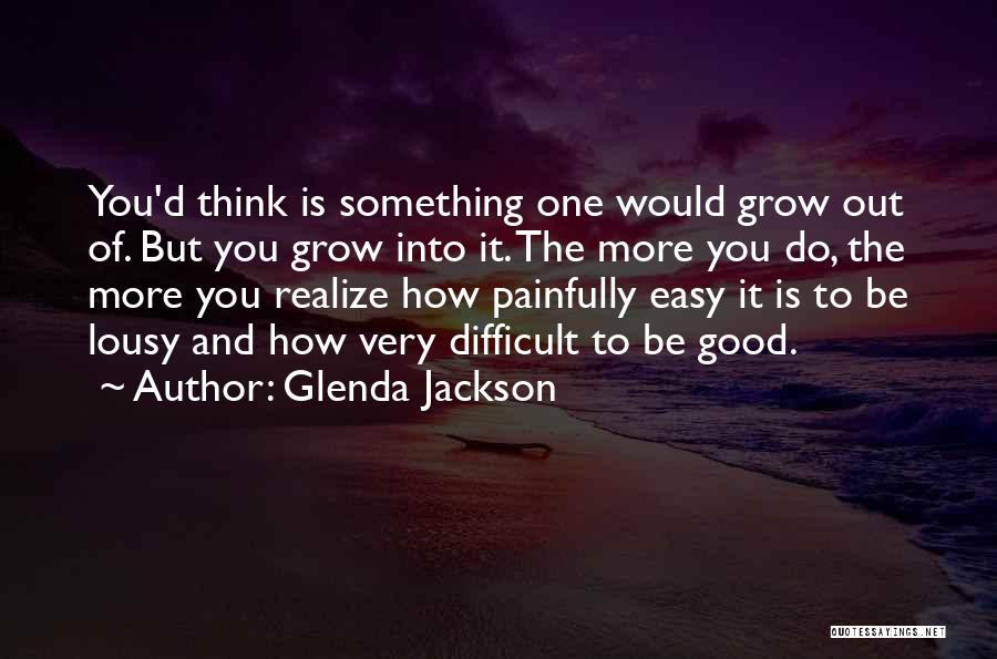 Glenda Jackson Quotes 2067179