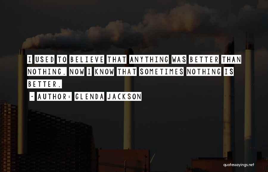 Glenda Jackson Quotes 2198073