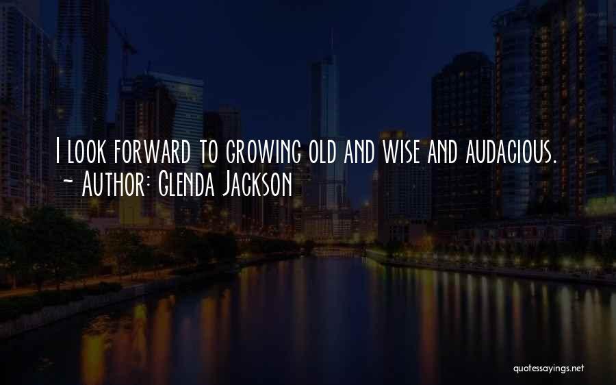 Glenda Jackson Quotes 258527