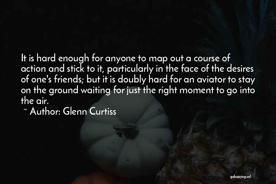 Glenn Curtiss Quotes 1054240