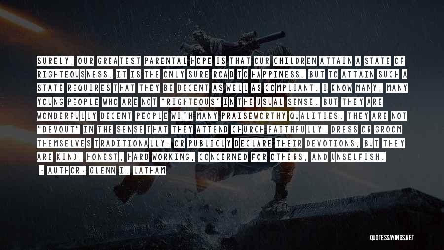 Glenn I. Latham Quotes 802621