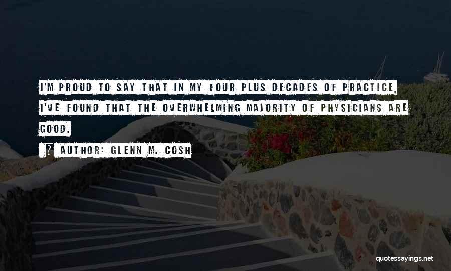 Glenn M. Cosh Quotes 287920