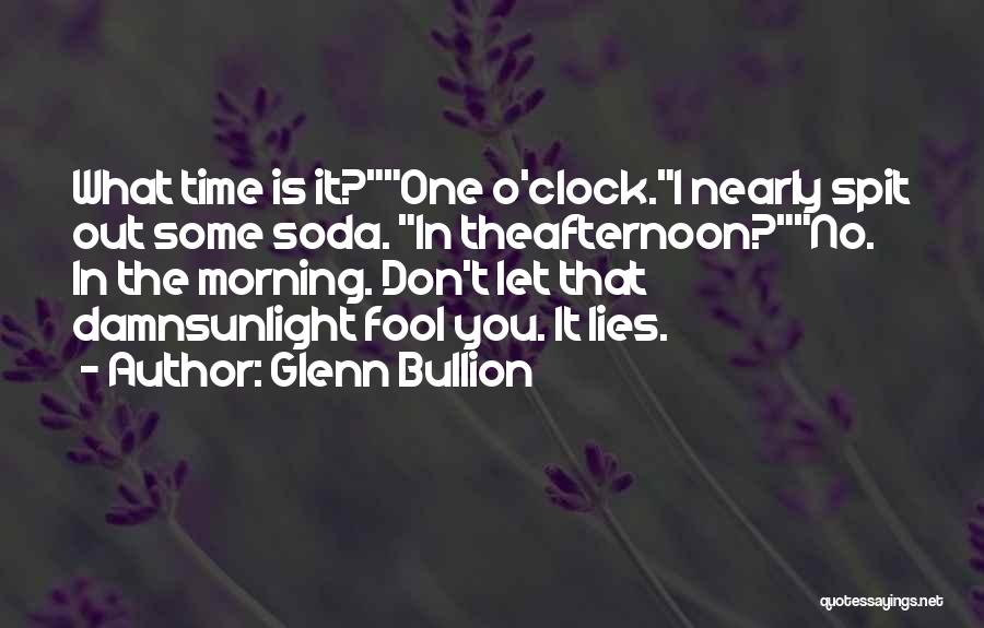 Glenn O'brien Quotes By Glenn Bullion