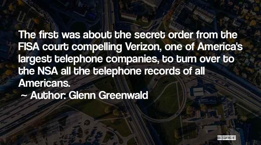 Glenn O'brien Quotes By Glenn Greenwald