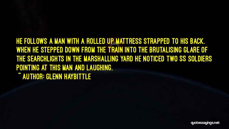 Glenn O'brien Quotes By Glenn Haybittle