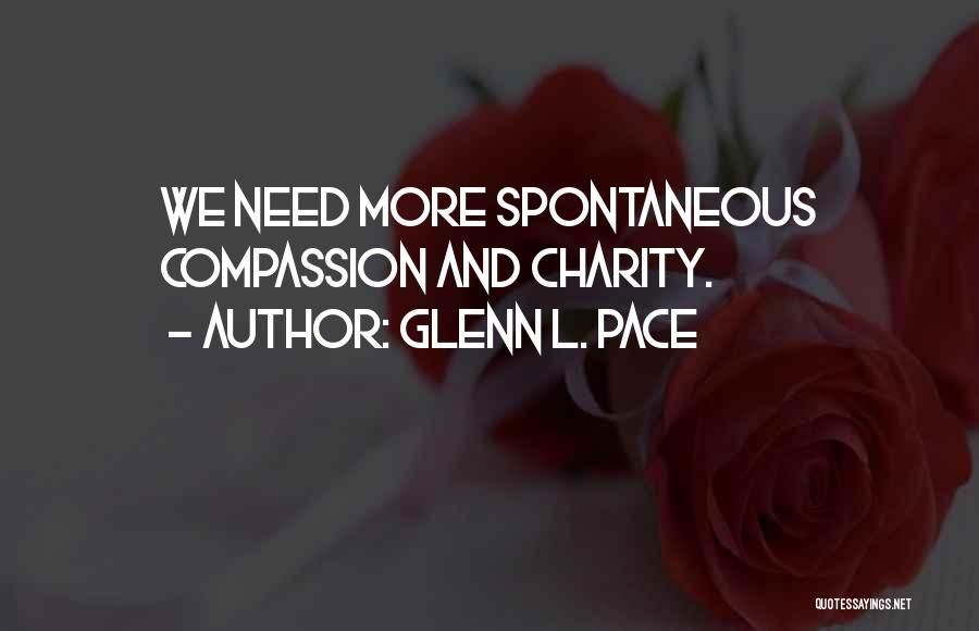 Glenn O'brien Quotes By Glenn L. Pace