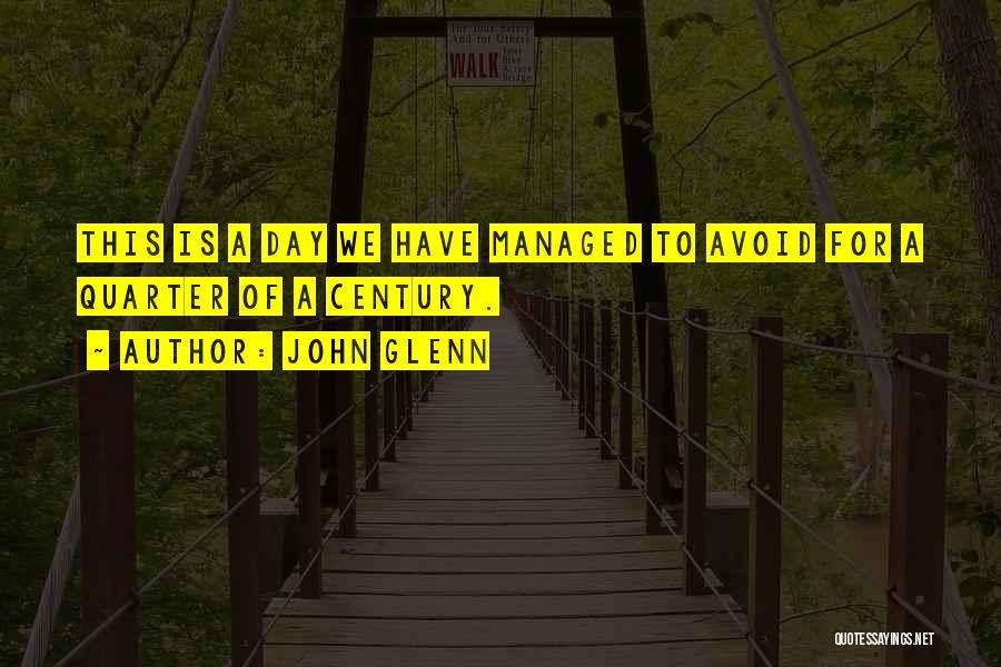 Glenn O'brien Quotes By John Glenn