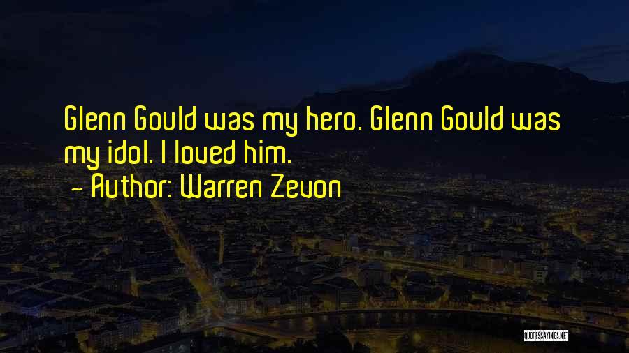 Glenn O'brien Quotes By Warren Zevon