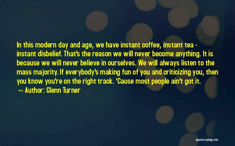 Glenn Turner Quotes 1013248