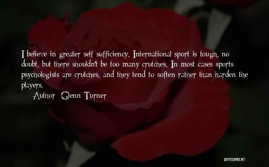 Glenn Turner Quotes 1226379