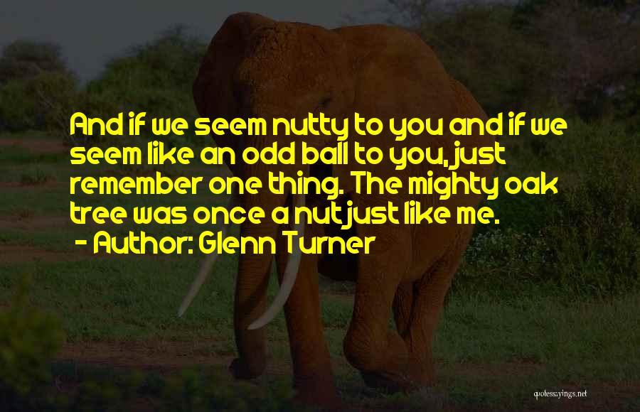 Glenn Turner Quotes 200202