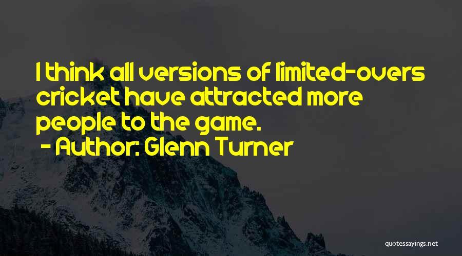 Glenn Turner Quotes 2113176