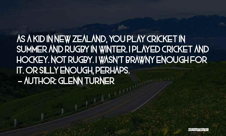 Glenn Turner Quotes 440087