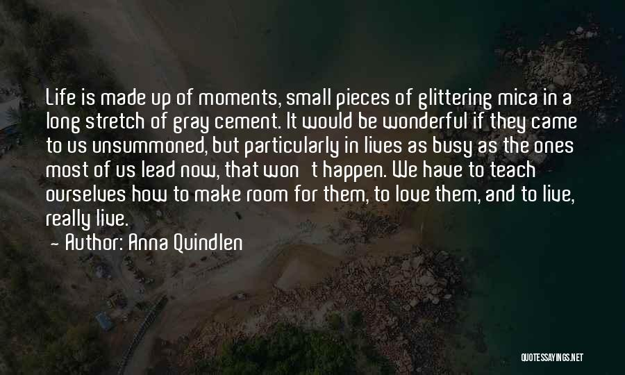 Glittering Love Quotes By Anna Quindlen