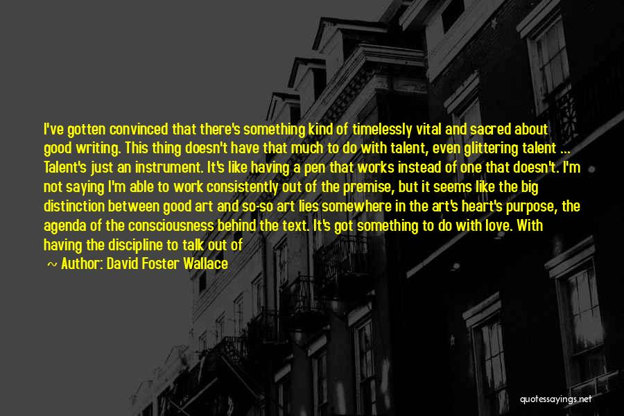 Glittering Love Quotes By David Foster Wallace