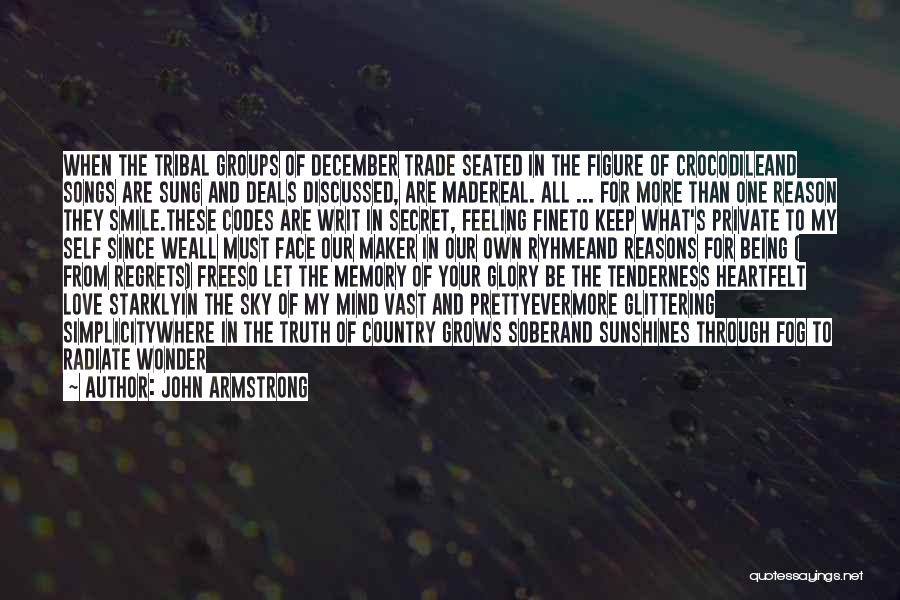 Glittering Love Quotes By John Armstrong