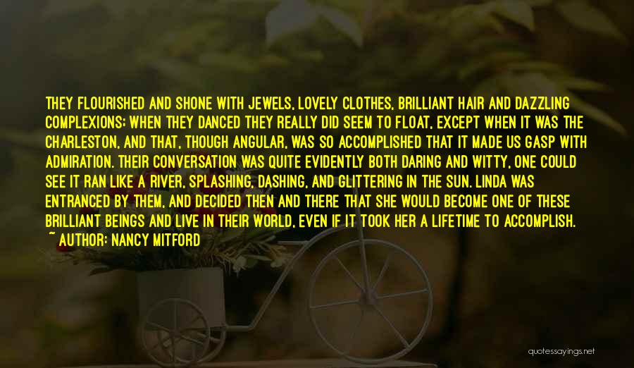 Glittering Love Quotes By Nancy Mitford
