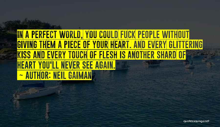 Glittering Love Quotes By Neil Gaiman