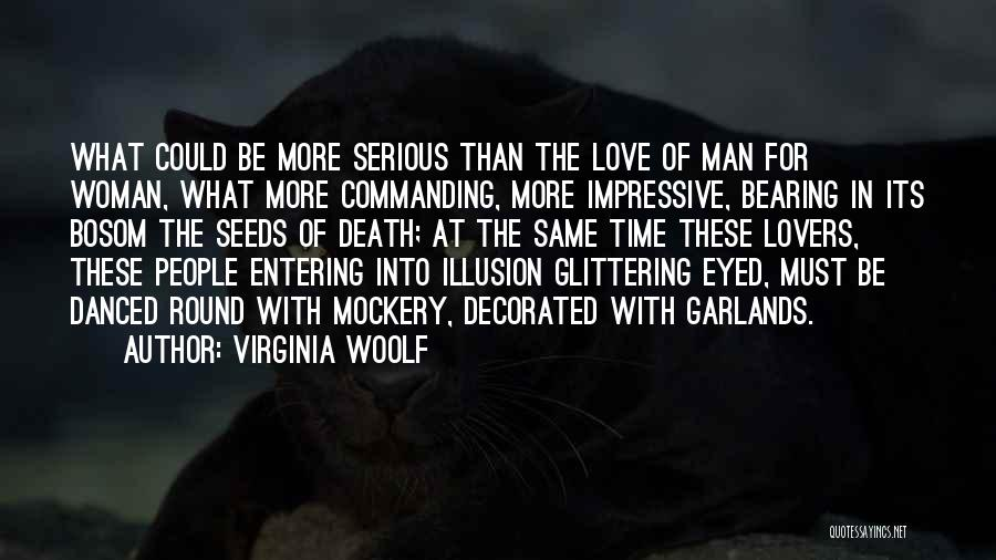 Glittering Love Quotes By Virginia Woolf
