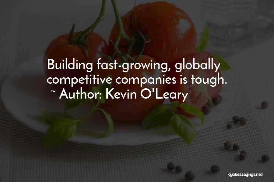 Globally Competitive Quotes By Kevin O'Leary