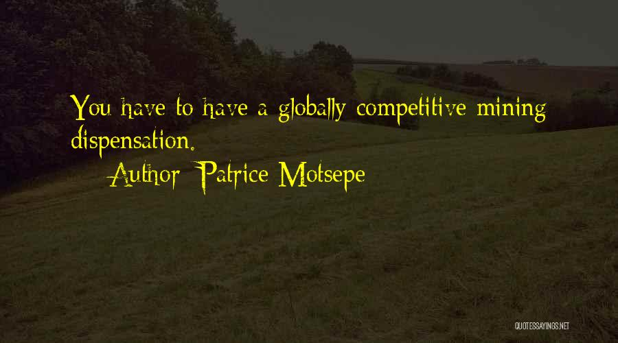 Globally Competitive Quotes By Patrice Motsepe