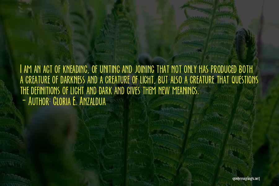 Gloria E. Anzaldua Quotes 1030203
