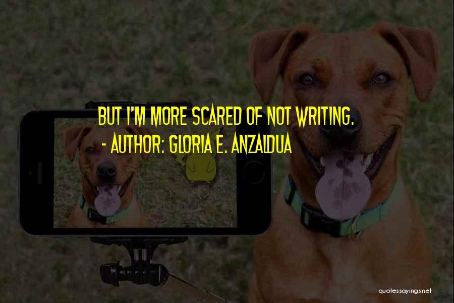 Gloria E. Anzaldua Quotes 1052199