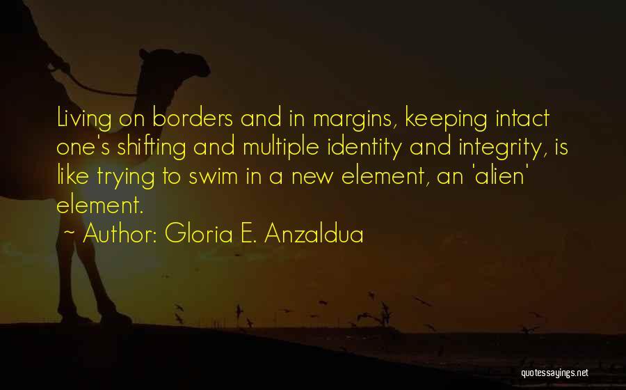 Gloria E. Anzaldua Quotes 1209899