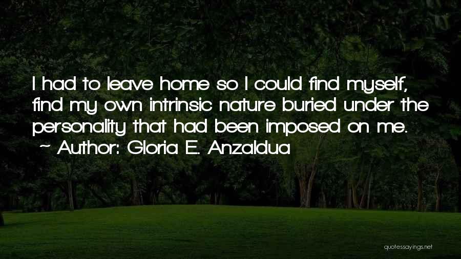 Gloria E. Anzaldua Quotes 1220368