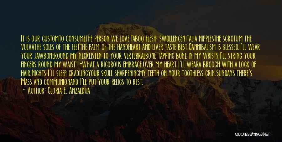 Gloria E. Anzaldua Quotes 1354701