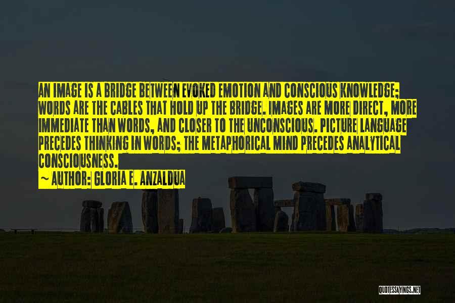 Gloria E. Anzaldua Quotes 139909