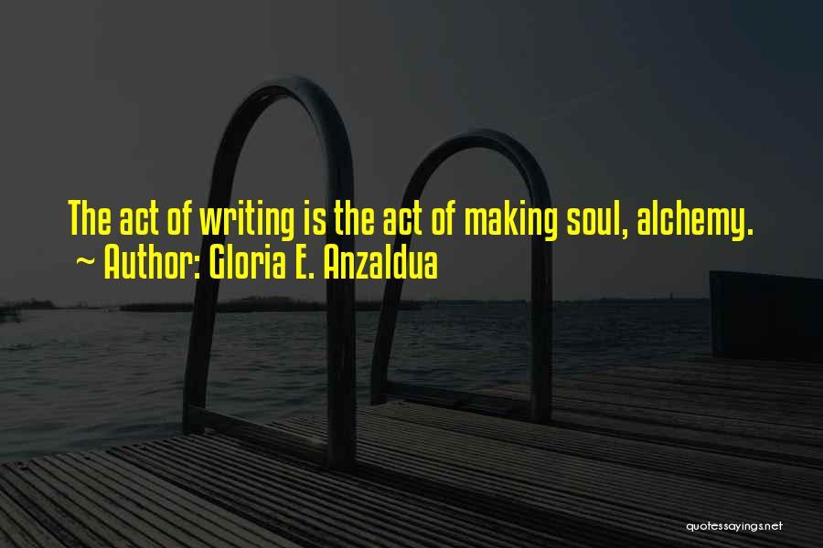 Gloria E. Anzaldua Quotes 1845379