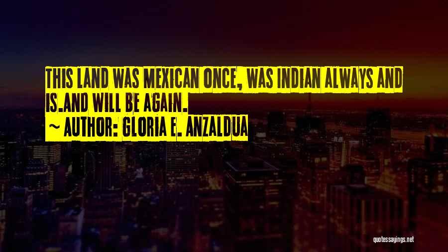 Gloria E. Anzaldua Quotes 1941677