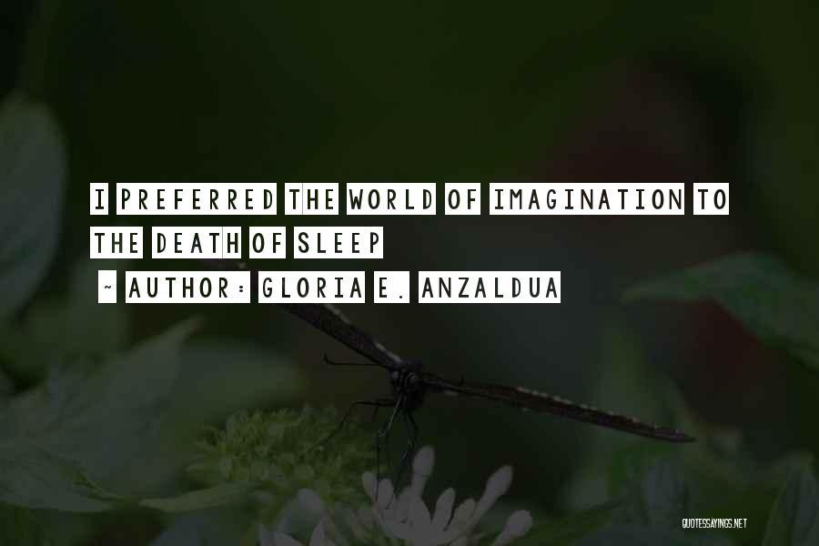 Gloria E. Anzaldua Quotes 276816