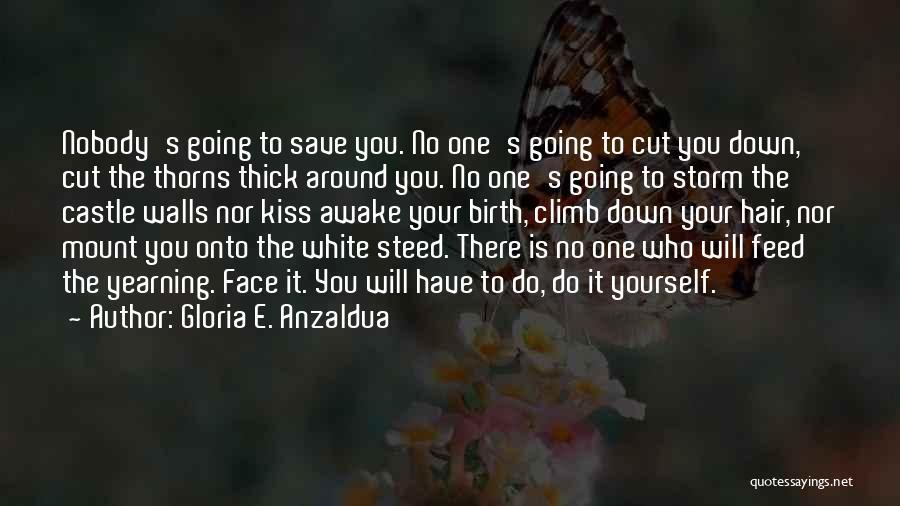 Gloria E. Anzaldua Quotes 480682