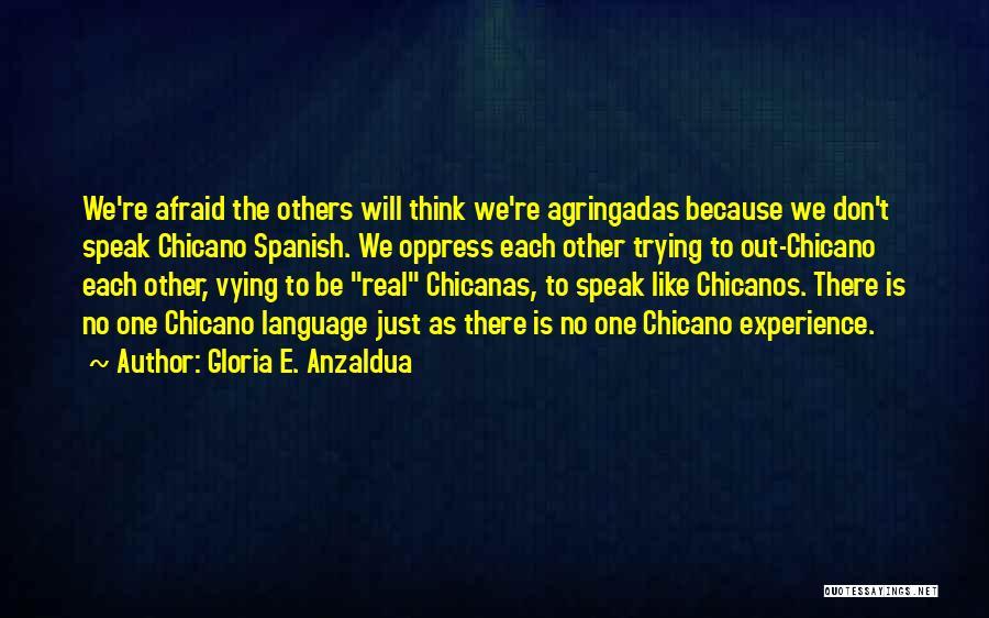 Gloria E. Anzaldua Quotes 730807